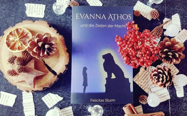 Evanna Athos und die Zeiten der Macht//Felicitas Sturm