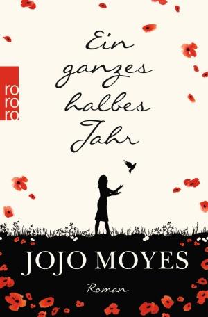 Ein ganzes halbes Jahr//Jojo Moyes