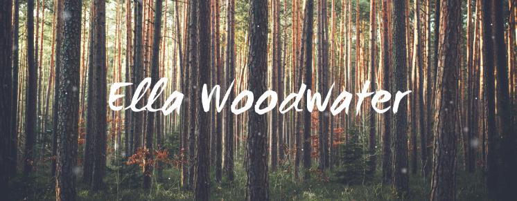 Ella Woodwater