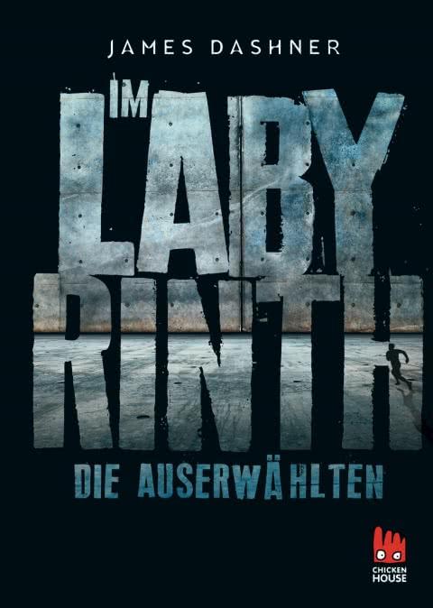Cover_Die Auserwählten des Labyrinths_Maze Runner 1